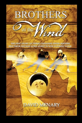 Brothers of the Wind - Menary, David