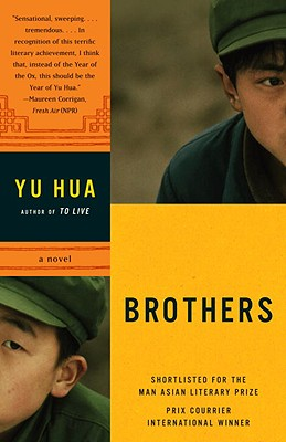 Brothers - Hua, Yu, and Chow, Eileencheng-Yin (Translated by), and Rojas, Carlos (Translated by)