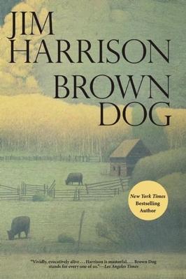 Brown Dog - Harrison, Jim