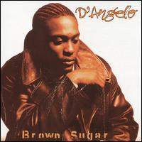 Brown Sugar - D'Angelo
