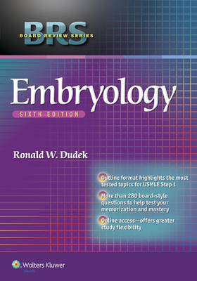 Brs Embryology - Dudek, and Dudek, Ronald W, Dr., PhD