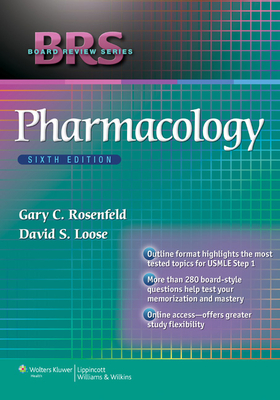 BRS Pharmacology - Rosenfeld, Gary C., and Loose, David S.