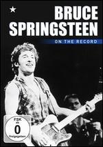 Bruce Springsteen: On the Record
