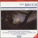 Bruch: Concert Pieces for Cello & Orchestra; Double Concerto