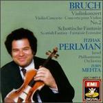 Bruch: Violin Concerto No. 2 & Scottish Fantasy [1986 Recording] - Itzhak Perlman (violin); Judith Liber (harp); Israel Philharmonic Orchestra; Zubin Mehta (conductor)