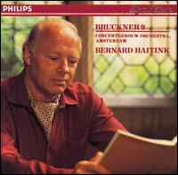 Bruckner 9 - Royal Concertgebouw Orchestra; Bernard Haitink (conductor)