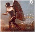 Bruckner: F-moll-Messe