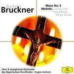 Bruckner: Mass No. 3; Motets