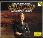 Bruckner: Symphonie No. 8 - Wiener Philharmoniker; Carlo Maria Giulini (conductor)