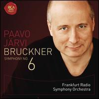 Bruckner: Symphony 6 -