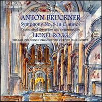 Bruckner: Symphony 8 - Lionel Rogg (organ)