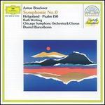 Bruckner: Symphony No. 0; Helgoland; Psalm 150