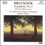 Bruckner: Symphony No. 3 (1877 and 1889 Versions)