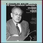 Bruckner: Symphony No. 3; Mahler: Symphony No. 2