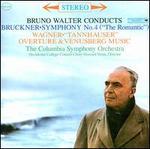 Bruckner: Symphony No. 4; Wagner: Tannhäuser Overture & Venusberg Music