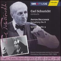 Bruckner: Symphony No. 8 & 9 - SWR Stuttgart Radio Symphony Orchestra; Carl Schuricht (conductor)
