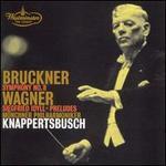 Bruckner: Symphony No. 8; Wagner: Siegfried Idyll; Preludes