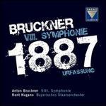 Bruckner: VIII. Symphonie 1887 Urfassung
