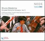 Bruno Maderna: Complete Works for Ochestra, Vol. 3