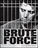 Brute Force [Criterion Collection] [Blu-ray] - Jules Dassin