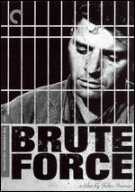 Brute Force [Criterion Collection] - Jules Dassin