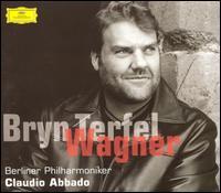 Bryn Terfel Sings Wagner Arias - Bryn Terfel (bass baritone); Berlin Philharmonic Orchestra; Claudio Abbado (conductor)