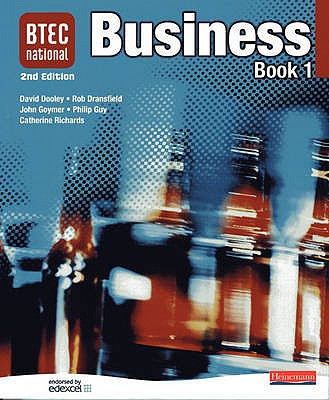 BTEC National Business Book 1 2nd Edition - Dooley, David (Editor), and Dransfield, Rob (Editor), and Goymer, John (Editor)