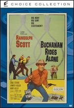 Buchanan Rides Alone - Budd Boetticher