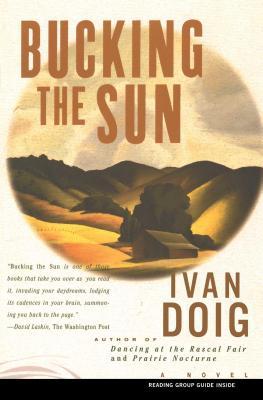 Bucking the Sun - Doig, Ivan