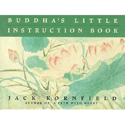 Buddha's Little Instruction Book - Kornfield, Jack