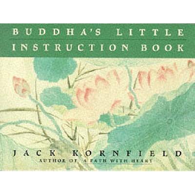 Buddha's Little Instruction Book - Kornfield, Jack
