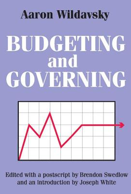 Budgeting and Governing - Wildavsky, Aaron