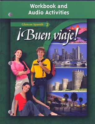 buen Viaje! Level 2, Workbook and Audio Activities Student Edition - McGraw-Hill Education