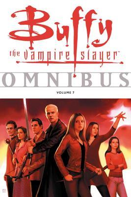 Buffy the Vampire Slayer Omnibus, Volume 7 - Allie, Scott (Editor), and Hahn, Sierra (Editor)
