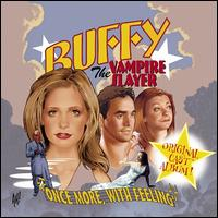 Buffy the Vampire Slayer: Once More, With Feeling [Original TV Soundtrack] - Sarah Michelle Gellar