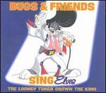 Bugs & Friends Sing Elvis