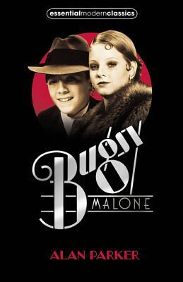 Bugsy Malone - Parker, Alan