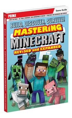 Build, Discover, Survive! Mastering Minecraft - Lummis, Michael