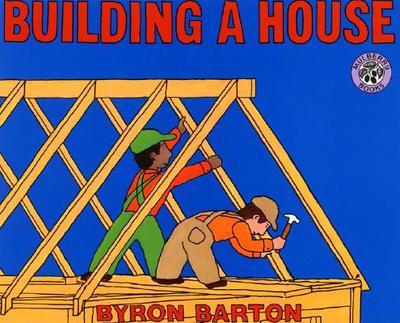 Building a House - Barton, Byron