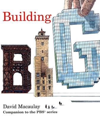 Building Big - Macaulay, David
