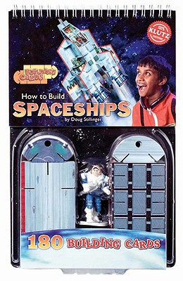 Building Cards: How to Build Spaceships - Stillinger, Doug (Editor)