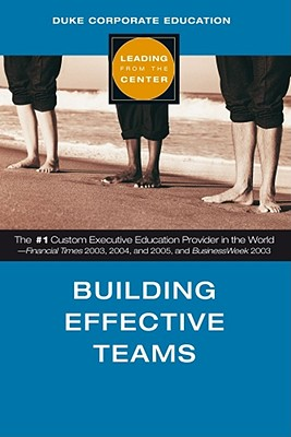 Building Effective Teams - Duke Corporate Education