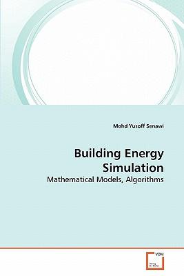 Building Energy Simulation - Senawi, Mohd Yusoff