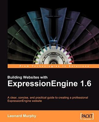 Building Websites with Expressionengine 1.6 - Murphy, Leonard