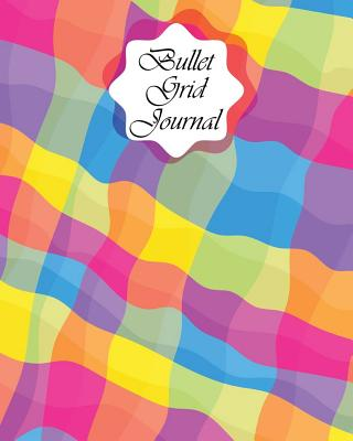 Bullet Grid Journal: Colorful Graphic: Bullet Grid Journal, 150 Dot Grid Pages (8x10) Dot Grid Journal for Design Book, Work Book, Planner, Dotted Notebook, Bullet Journal, Sketch Book. - Journal, Happy