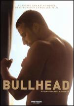 Bullhead - Michael R. Roskam
