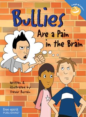 Bullies Are a Pain in the Brain -