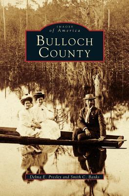 Bulloch County - Presley, Delma E, and Banks, Smith C