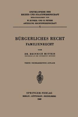 Burgerliches Recht: Familienrecht - Mitteis, Heinrich