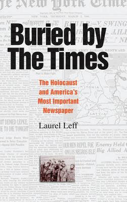 Buried by the Times - Leff, Laurel